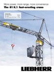 More power, more range, more convenience. The 81 K.1 fast-erecting crane.