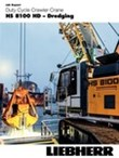 Job report duty cycle crawler crane HS 8100 HD in Dredging application in Hamburg